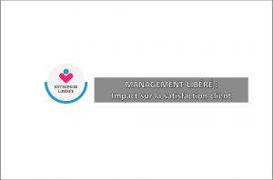 management-libere-impact-satisfaction-client