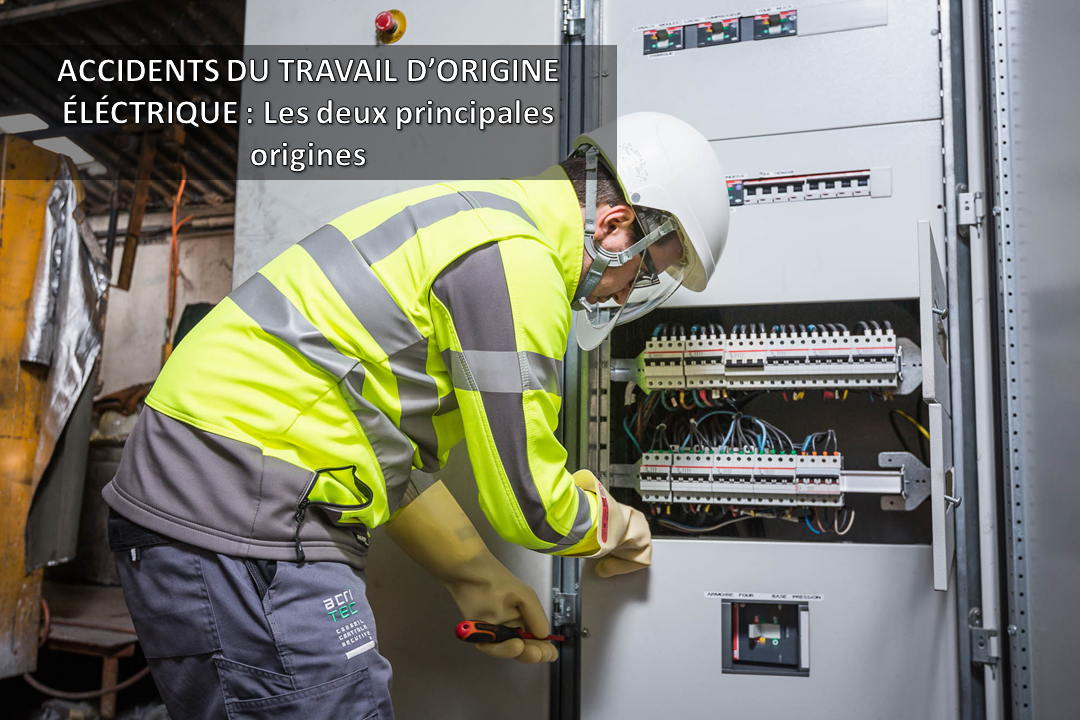 Les accidents du travail d origine lectrique deux principales origines - Bureau de controle technique ...