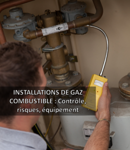CONTROLE INSTALLATIONS DE GAZ